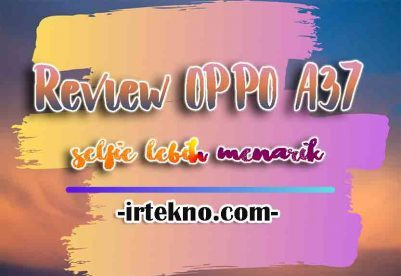 Review OPPO A37