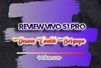 Review Vivo S1 Pro