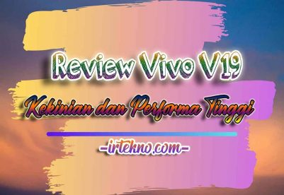 Review Vivo V19 1 Irtekno.com