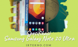 Spesifikasi Samsung Galaxy Note 20 Ultra Irtekno.com
