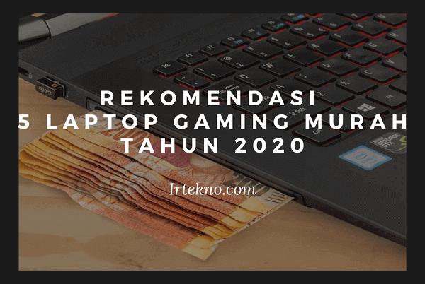 laptop gaming murah 2020