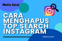 Cara Menghapus Top Search Instagram