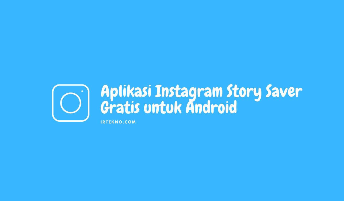 Aplikasi Instagram Story Saver Gratis