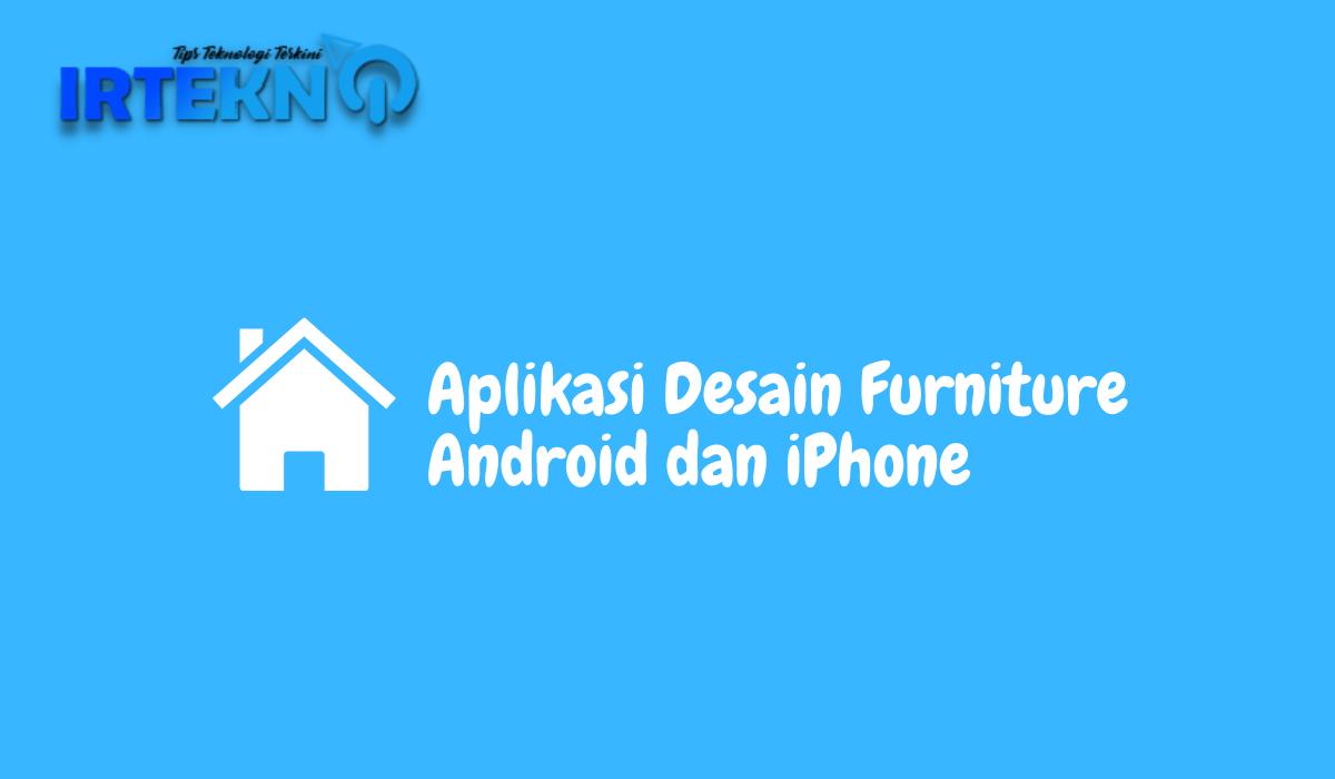 Aplikasi Desain Furniture Android