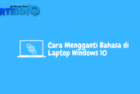 Cara Mengganti Bahasa di Laptop Windows 10