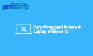 Cara Mengganti Bahasa di Laptop Windows 10