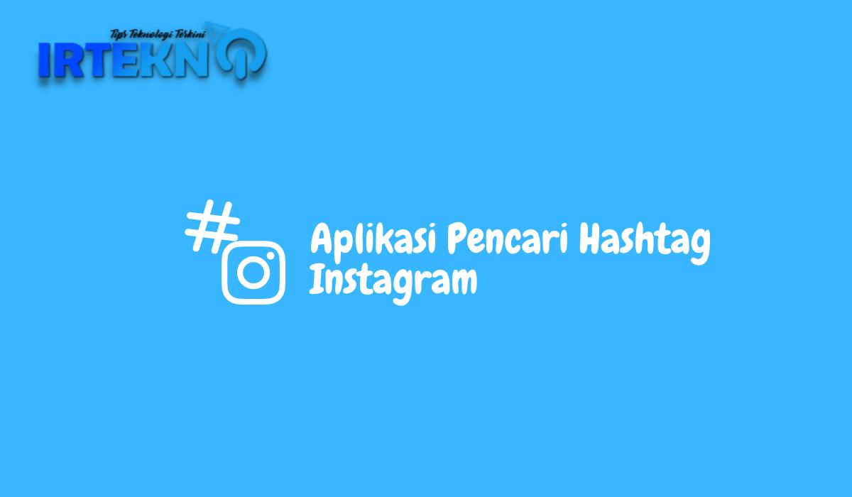 aplikasi pencari hashtag instagram