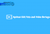 Aplikasi Edit Foto Jadi Video Berlagu
