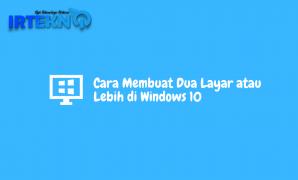 Cara Membuat Dua Layar di Windows 10