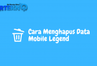 Cara Menghapus Data Mobile Legend