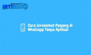 Cara Screenshot Panjang di Whatsapp Tanpa Aplikasi