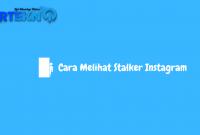 Cara mengetahui orang yang stalking instagram kita tanpa aplikasi
